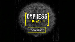 Cypress with DJ ANG