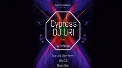 Cypress, DJ URI, & W3rmhole
